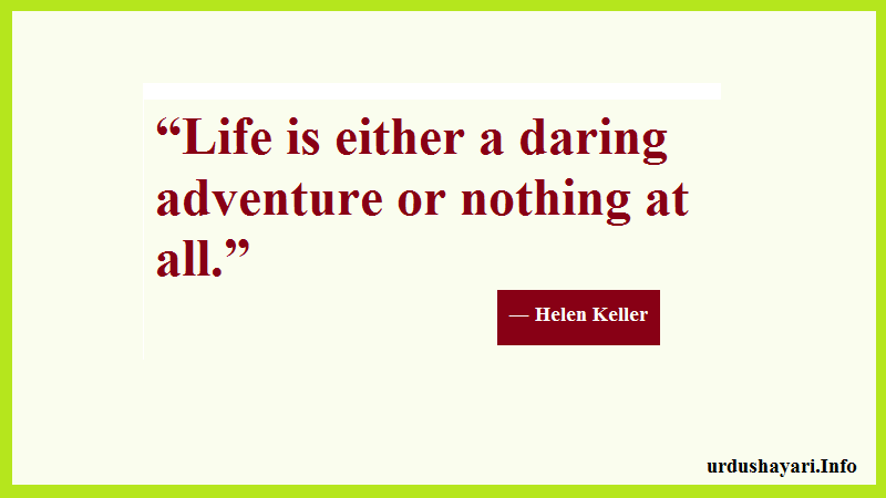 Life Adventure quotes, Thoughts on  life