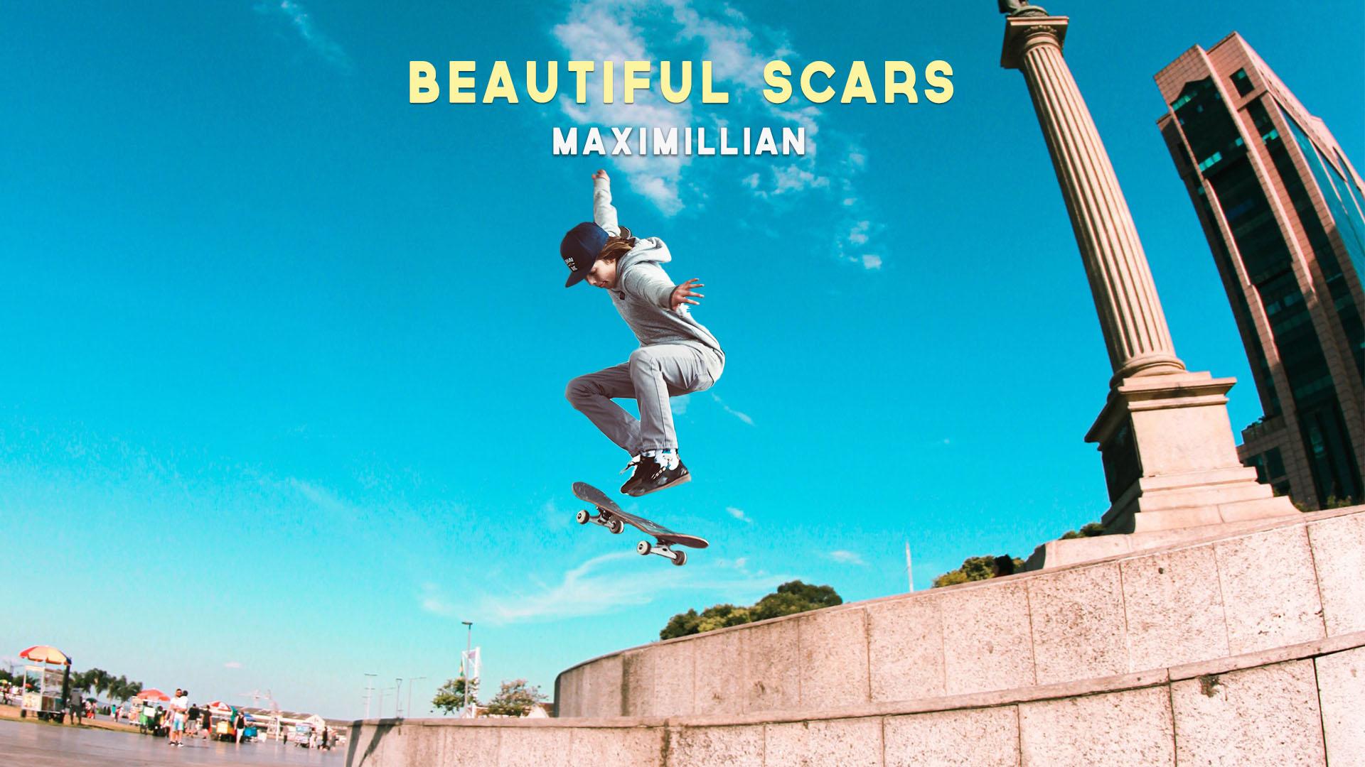 Beautiful Scars - Maximillian Girl Boy Skateboarding