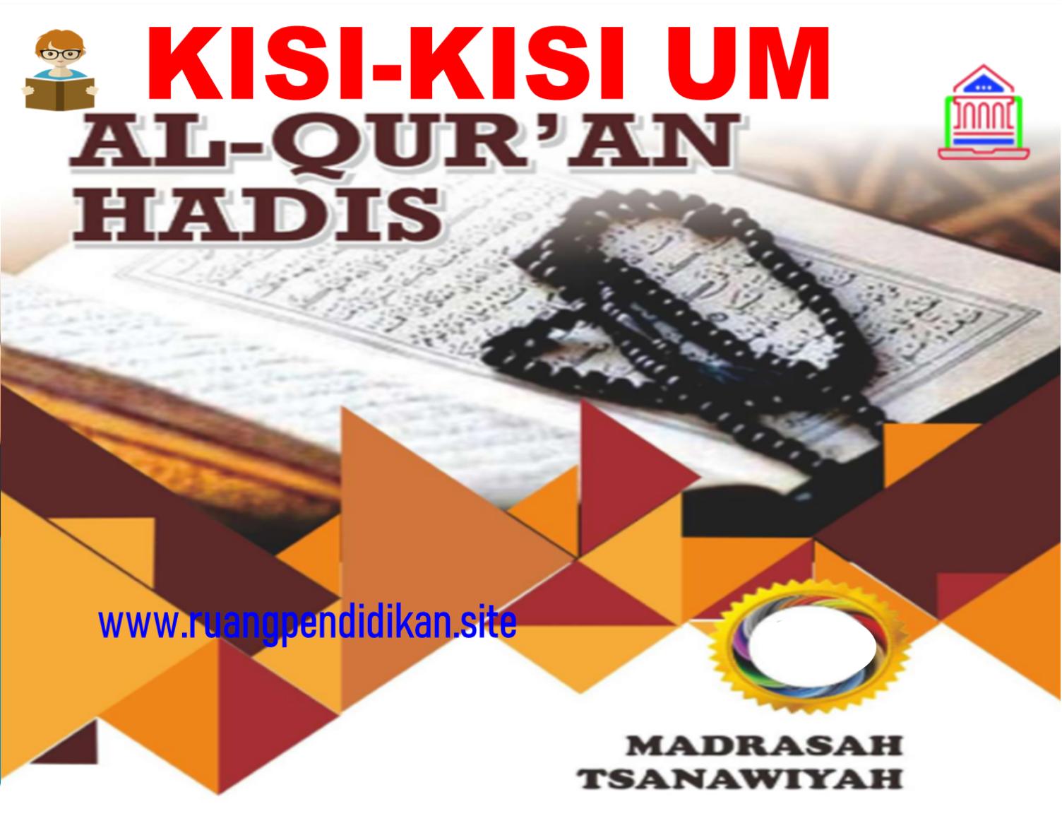 Kisi-kisi UM Al-Qur'an Hadis Jenjang MTs