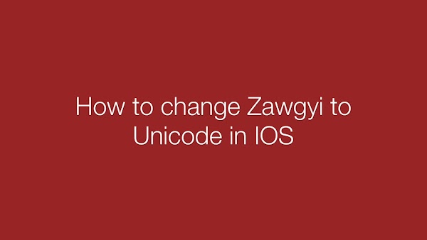 How to Change Zawgyi to Unicode in any iOS Device