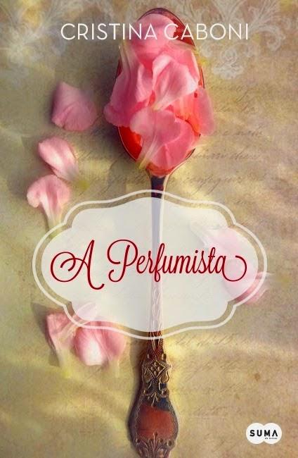 capa-do-livro-A-Perfumista-de-Cristina-Caboni