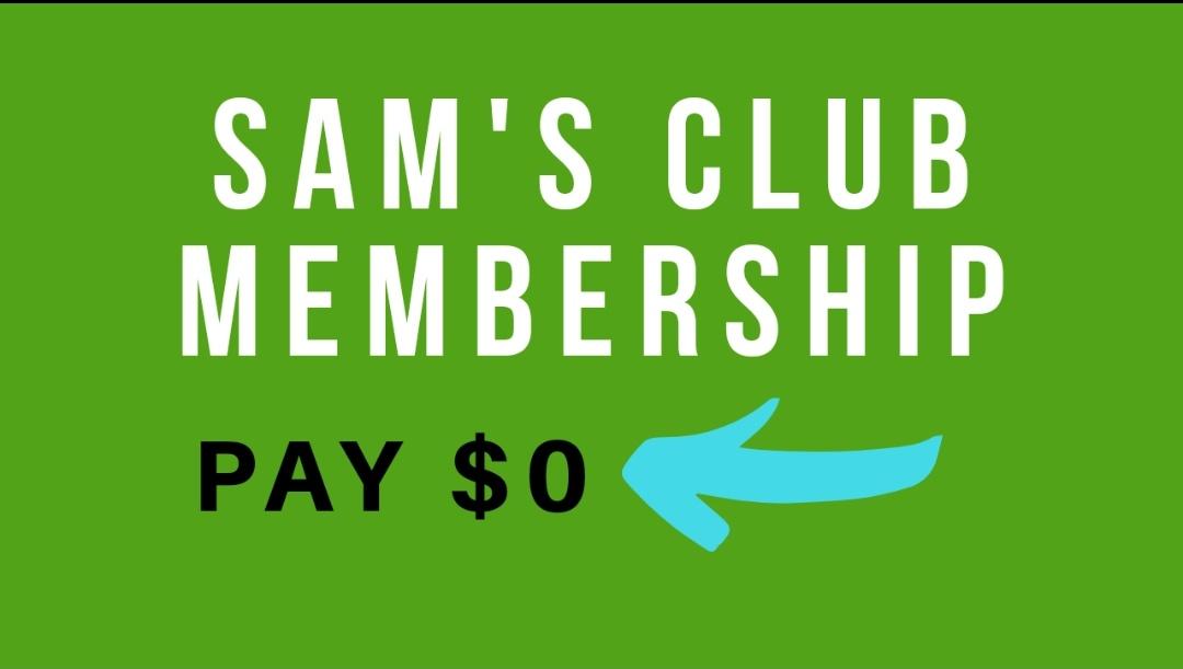 Free Sam's Club Membership - Sam's club Membership For Free 2021