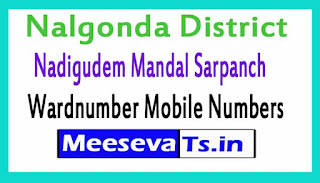 Nadigudem Mandal Sarpanch Wardmumber Mobile Numbers List Part I Nalgonda District in Telangana State