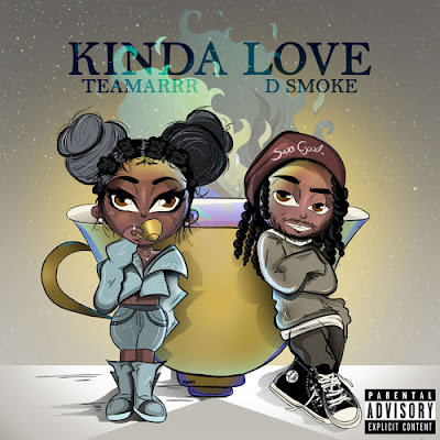 TEAMARRR FEAT. D SMOKE - KINDA LOVE