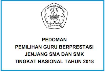 Juknis / Pedoman Pemilihan Guru SMA SMK Berprestasi Tahun 2018