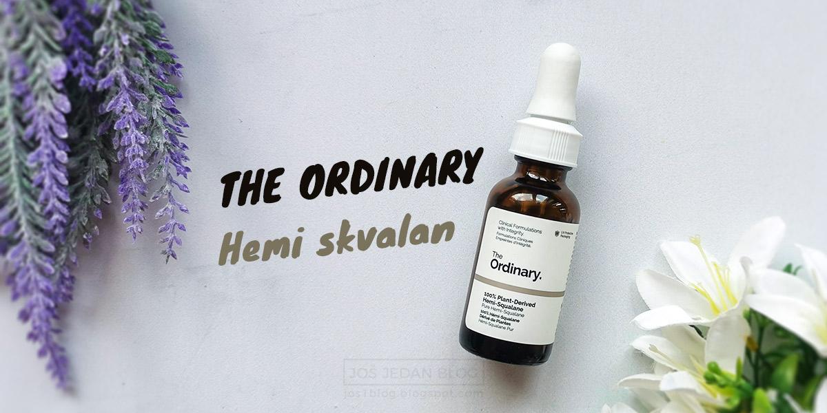 Recenzija The Ordinary Hemi-squalane - 100% biljni hemi skvalan za hidrataciju kože i kose
