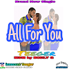 Download Mp3: Teeger- All For You