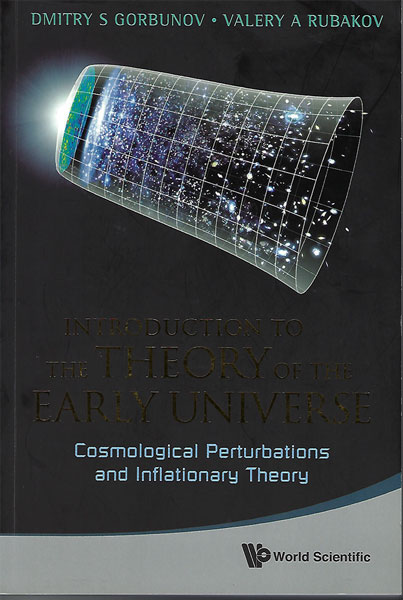 Fantastic book on Cosmological Perturbations and Inflationary Theory by Gorbunov and Rubakov