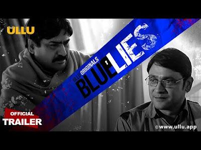 Blue Lies web series Ullu Wiki, Cast