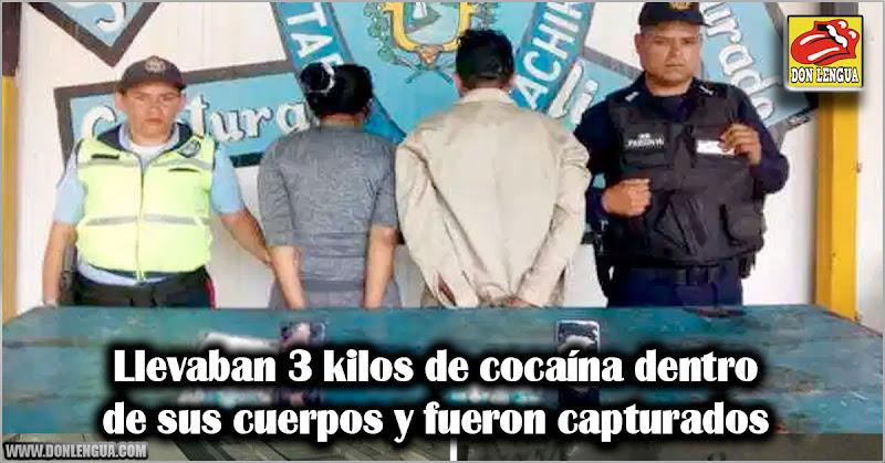 Llevaban 3 kilos de cocaína dentro de sus cuerpos y fueron capturados