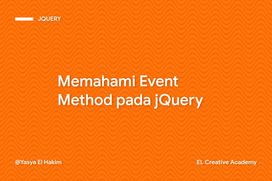 Memahami Event Method pada jQuery