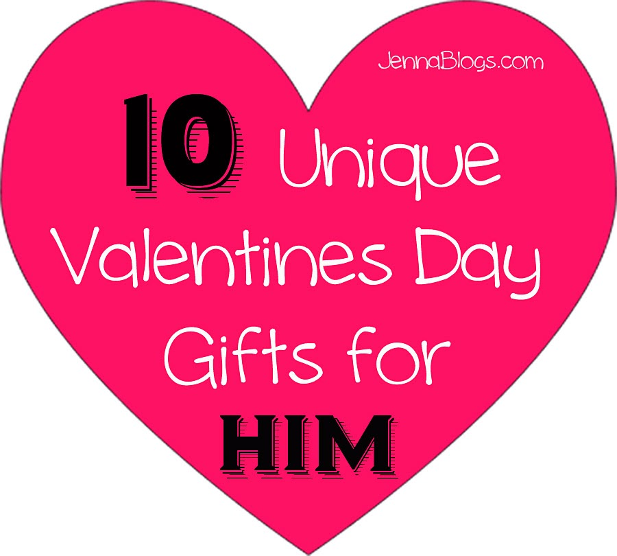 Jenna Blogs 10 Unique Valentines Day Gift Ideas For Him