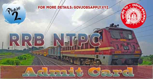 RRB NTPC Phase 2 Admit Card Out. Download your Admit Card from here | Regional Wise links are available here