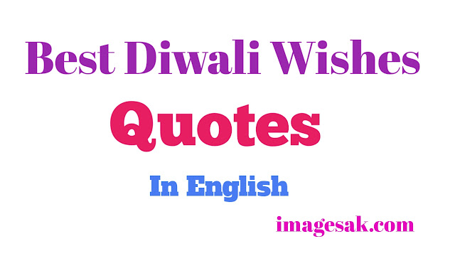 Best Diwali Wishes Quotes In English