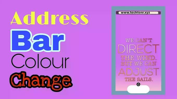 Address bar Colour Change  in your Website / অ্যাডেস বারের রং পরিবর্তন