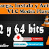 Descarga e Instala VLC Media Player 3.0.4 [Mega y Mediafire][32 y 64 bits] [2019]