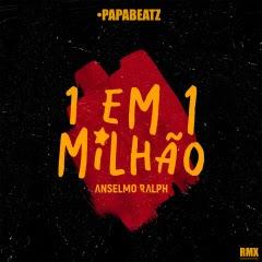 Anselmo Ralph - 1 Em 1 Milhão (Remix)