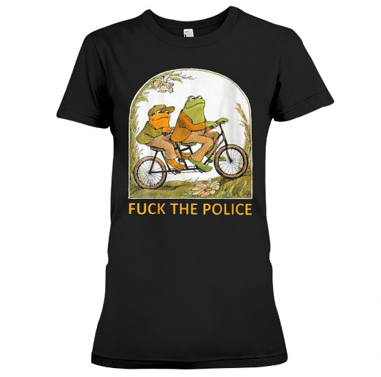 FROG AND TOAD FUCK THE POLICE T Shirts Hoodie Sweatshirt
