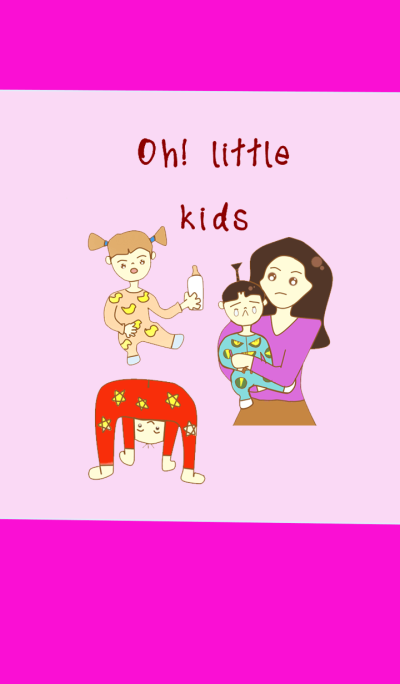 Oh!little kids