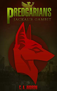Predgarians: Jackal's Gambit book promotion by C.A.Ardron