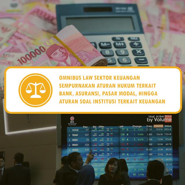 Omnibus Law Sempurnakan Aturan Soal Institusi Keuangan