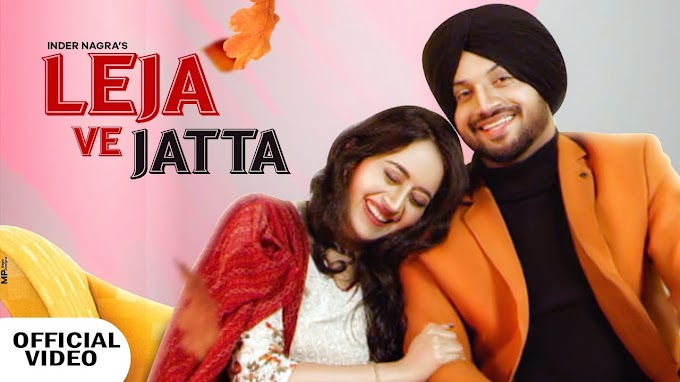 LEJA VE JATTA SONG LYRICS - INDER NAGRA