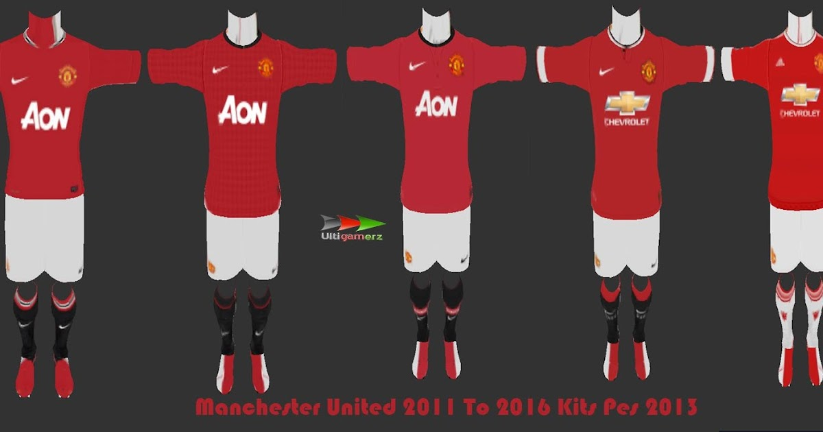 901371c1bcf ultigamerz  PES 2013 Manchester United 2011 To 2016 Kits