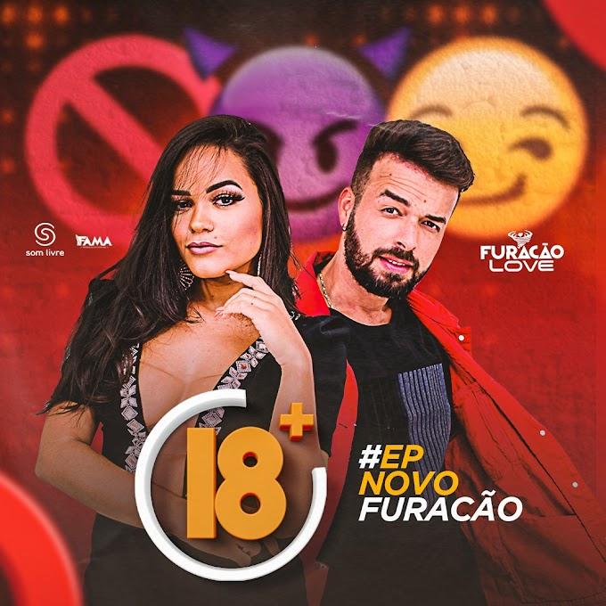 FURACÃO LOVE  #EP NOVO FURACÃO