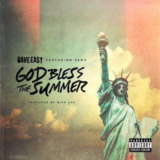 God Bless The Summer Dave East