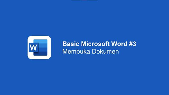 Cara Membuka dokumen di Microsoft Word