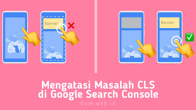 Mengatasi Masalah CLS Data Web Inti di Google Search Console