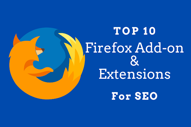 Top 10 Firefox Add-ons and Extensions for SEO
