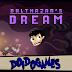 Balthazar's Dream - Quem é o bom garoto? - Doidogames #77