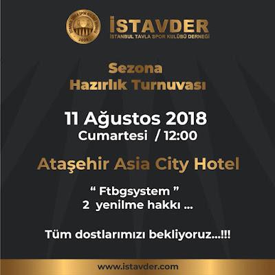 İstanbul Sezona Hazırlık Tavla Turnuvası (11 Ağustos 2018)