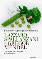 """""""Lazzaro Spallanzani e Gregor Mendel alle origini della biologia e della genetica"""""""