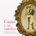 Cásate y Sé Sumisa - Constanza Miriano