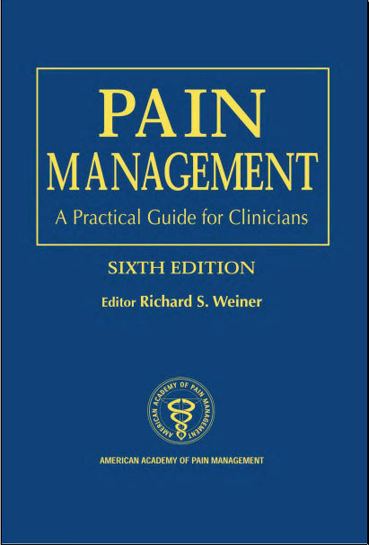 Pain Management A Practical Guide for Clinicians, 6th edition