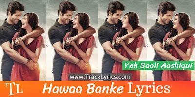 hawaa-banke-song-lyrics