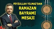 Yılmaz'dan Ramazan Bayramı Mesajı