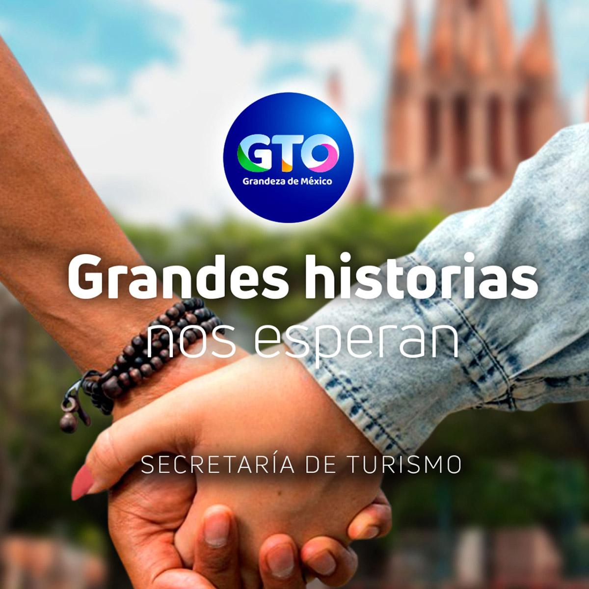 GUANAJUATO NUEVA CAMPAÑA GRANDES HISTORIAS 01
