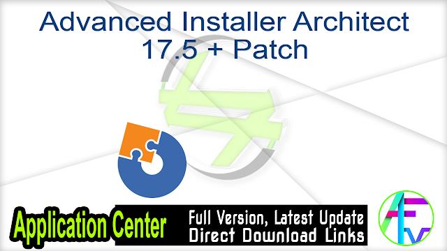 Advanced Installer Architect 17.5 + Patch