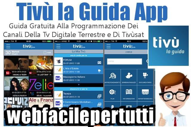 Tivù la Guida App | Guida Gratuita Alla Programmazione Dei Canali Della Tv Digitale Terrestre e Di Tivùsat