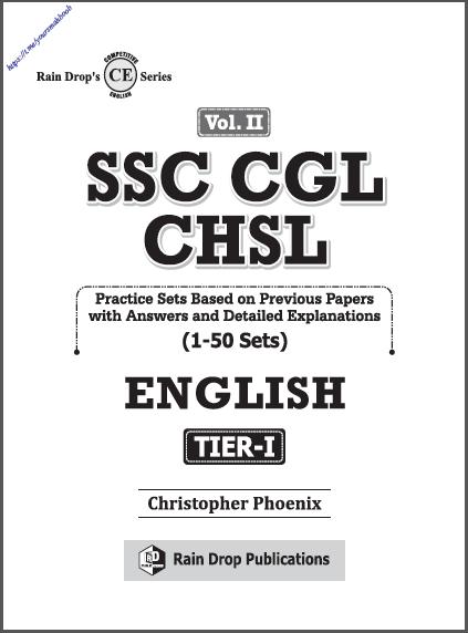 एसएससी सीजीएल सीएचएसएल वॉल्यूम- 2 टीयर- 1 (1-50 प्रैक्टिस सेट) : एसएससी सीजीएल परीक्षा हेतु पीडीएफ पुस्तक | SSC CGL CHSL Vol. II Tier-I (1-50 Practice Sets) : For SSC CGL Exams PDF Book