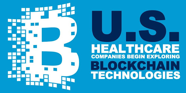 U.S. Healthcare Companies Begin Exploring Blockchain Technologies