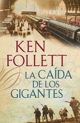 La caída de los gigantes - Ken Follet (2010)