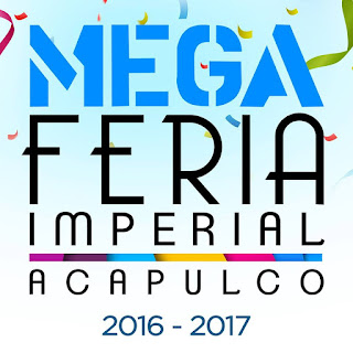 mega feria imperial 2017 acapulco