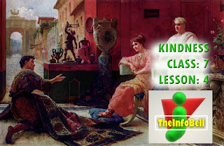Kindness, Class: 7, Lesson: 4, Assam, English, Questions And Answers, Full Notes