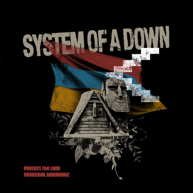 System of a Down Protect The Land Genocidal Humanoidz AirdriftSignals Music Magazine