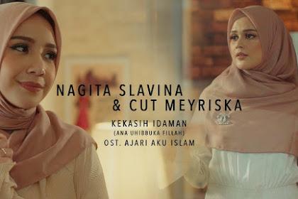 Lirik Lagu Nagita Slavina dan Cut Meyriska - Kekasih Idaman (Ana Uhibbuka Fillah)