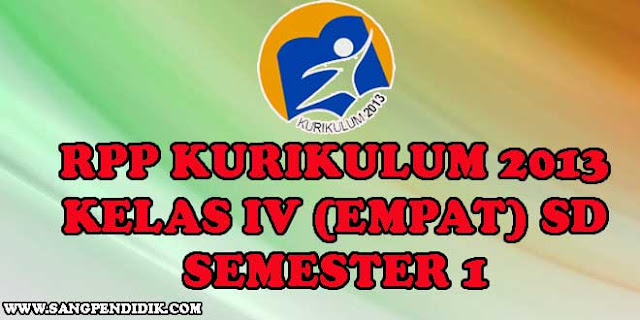 https://www.sangpendidik.com/2020/06/rpp-k13-kelas-iv-empat-sd-semester-1.html